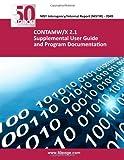 CONTAMW/X 2. 1 Supplemental User Guide and Program Documentation, nist, 1494387506