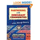 Partnering with Immigrant Communities: Action Through Literacy (Language and Literacy Series)