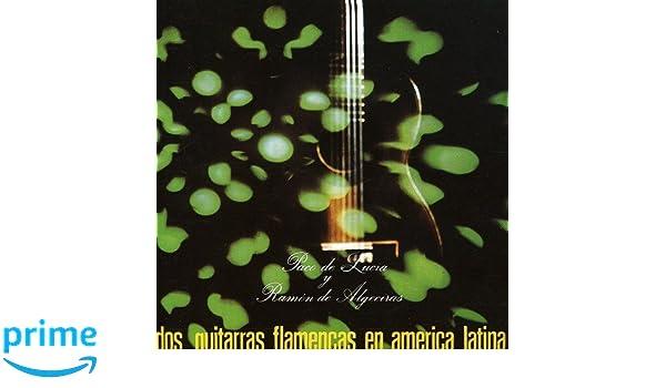Dos Guitarras Flamencas En America Latina: Paco De Lucía: Amazon.es: Música