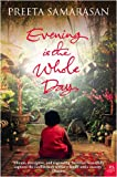 Front cover for the book Evening is the Whole Day by Preeta Samarasan