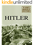 Hitler: A Very Brief History