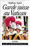 Image de Garde Suisse au Vatican (French Edition)