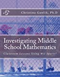 Investigating Middle School Mathematics: Classroom Lessons Using Wii Sports