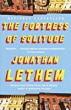 The Fortress of Solitude, Jonathan Lethem, 0375724885