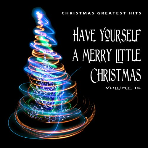 amazoncom christmas greatest hits have yourself a merry