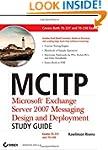MCITP: Microsoft Exchange Server 2007...