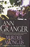 Front cover for the book Murder Among Us by Ann Granger