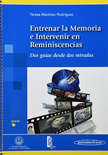 Descargar Libro Entrenar La Memoria E Intervenir En Reminiscencias Teresa Martínez Rodríguez