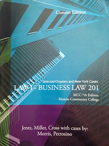 BUSINESS LAW 201 MCC CUSTOM 7TH ED