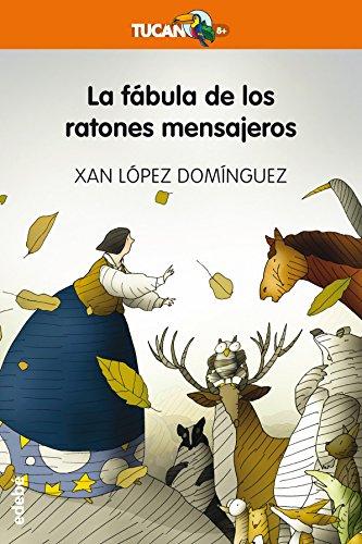 La fábula de los ratones mensajeros: 57 (Tucán Naranja) por López Domínguez, Xán