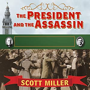 The President and the Assassin Audiobook