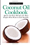 Coconut Oil Cookbook, Ginger Langley, 1497514258