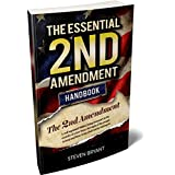📜 The Essential 2nd Amendment Handbook ⚖️ Second Amendment of Our Constitutional Bill of Rights 🔫 Gun-Safety Booklet and mo