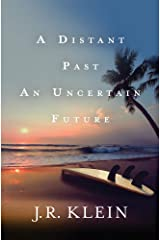 A Distant Past, An Uncertain Future Paperback