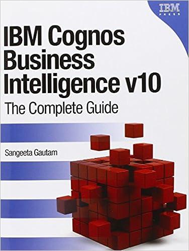 IBM Cognos Business Intelligence v10: The Complete Guide: Amazon.es: Sangeeta Gautam: Libros en idiomas extranjeros