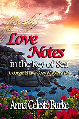 Love Notes In The Key Of Sea Georgie Shaw Cozy Mystery 2 Georgie