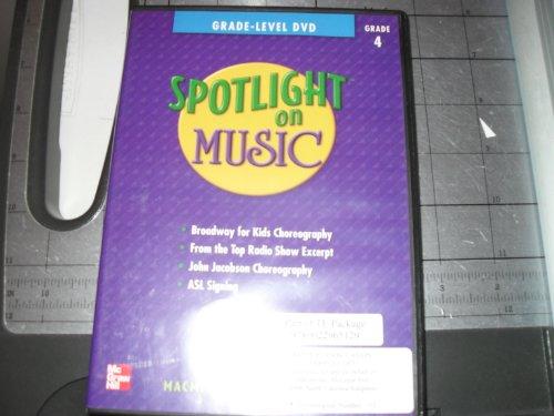 Spotlight on Music, Grade 4, Grade-Level DVD (ELEMENTARY SPOTLIGHT ON (Elementary Choral Music)