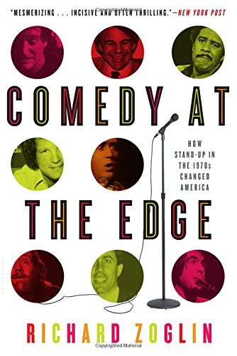 Comedy at the Edge: How Stand-up in the 1970s Changed...
