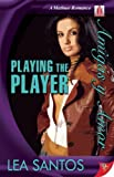 Playing the Player, Lea Santos, 1602821852