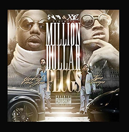 Million Dollar Plugs by Jose Guapo & HoodRich Pablo - Online Monies