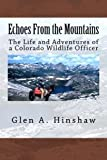 download ebook echoes from the mountains: the life and adventures of a colorado wildlife officer pdf epub