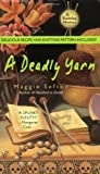 A Deadly Yarn, Maggie Sefton, 0425207072