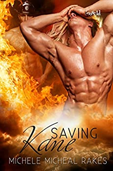 Saving Kane - Kindle edition by Michele M. Rakes. Literature & Fiction