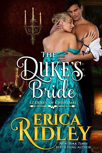 The Duke's Bride (12 Dukes of Christmas Book 6) by [Ridley, Erica]