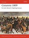 Corunna 1809: Sir John Moore's Fighting Retreat (Campaign)
