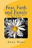 Fear, Faith and Family, Anna Nora, 1490330011