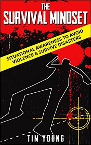 Online free pdf ebooks for download The Survival Mindset: Situational Awareness to Avoid Violence & Survive Disasters PDF