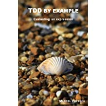 TDD by example - Evaluating an expression