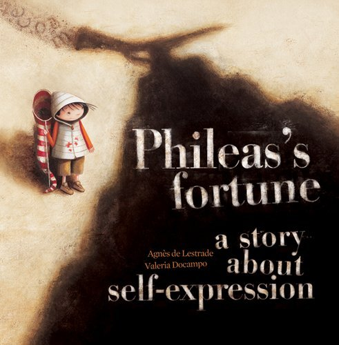 Download Phileas's Fortune: A Story About Self-Expression PDF