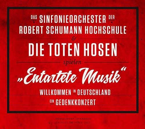 Das Sinfonieorchester der Robert Schumann Hochschule: Entartete Musik Willkommen in Deutschland - ein Gedenkkonzert (Audio CD)