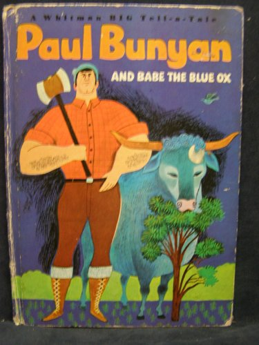 PAUL BUNYAN and Babe the Blue Ox (Whitman