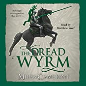 The Dread Wyrm | Miles Cameron