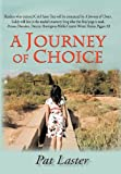 A Journey of Choice, Pat Laster, 1450254179
