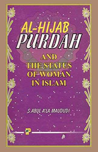 Purdah and the Status of Woman in Islam