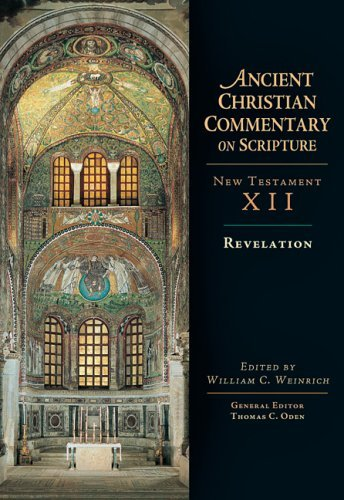 Revelation (Ancient Christian Commentary on Scripture) [Hardcover] [2005] (Author) William C. Weinrich
