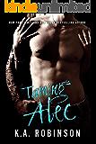 Taming Alec: A Novella