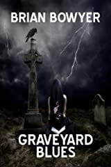 GRAVEYARD BLUES Kindle Edition