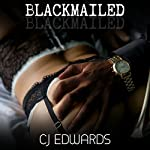 Blackmailed: Blacked in Barbados, Book 2 | C J Edwards