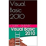 Visual Basic 2010 (French Edition)