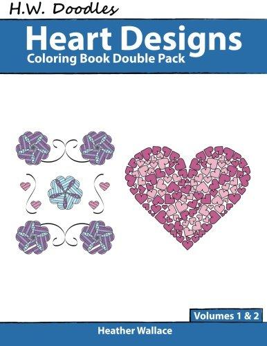 H.W. Doodles Heart Designs Coloring Book Double Pack (Volumes 1 & 2) pdf epub