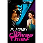 The Canvas Thief | P. Kirby