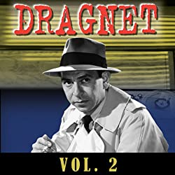 Dragnet Vol. 2
