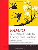 KAMPO: A Clinical Guide to Theory and Practice, 1e
