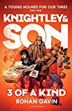 3 of a Kind (Knightley and Son)