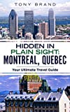 #2: Montreal, Quebec Travel Guide 2018: Hidden in Plain Sight // Your ULTIMATE Guide to Eveything Montreal, Quebec Canada has to Offer