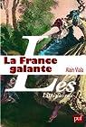 La France galante par Viala